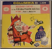 A Christmas Present to Santa Clause / March of the Christmas Toys.  Rosemary Clooney on Columbia.  $3.00 plus S/H