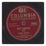 White Christmas / Mighty Like'a Rose.  Frank Sinatra on Columbia.  $3 plus S/H