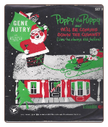 Poppy the Puppy / He'll Be Coming Down the Chimney by Gene Autry on Columbia w Picture Sleeve.  $4.00 plus S/H