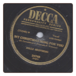 My Christmas Song For You / On This Christmas Eve by The Mills Brothers on Decca.  $3.00 plus S/H
