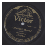 Cohen Gets Married / Cohen on his Honeymoon by Monroe Silver on Victor.  $3.50 plus S/H