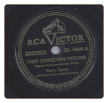 That Christmas Feeling / Winter Wonderland, on RCA Victor by the Perry Como.  $4.00 plus S/H