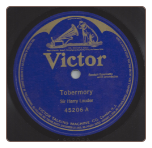 Tobermory / Wearing Kilts by Sir Harry Lauder on Victor.  $3.00 plus S/H