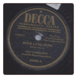 Auld Lang Syne / Home on the Range by Guy Lombardo on Decca.  $3.00 plus S/H
